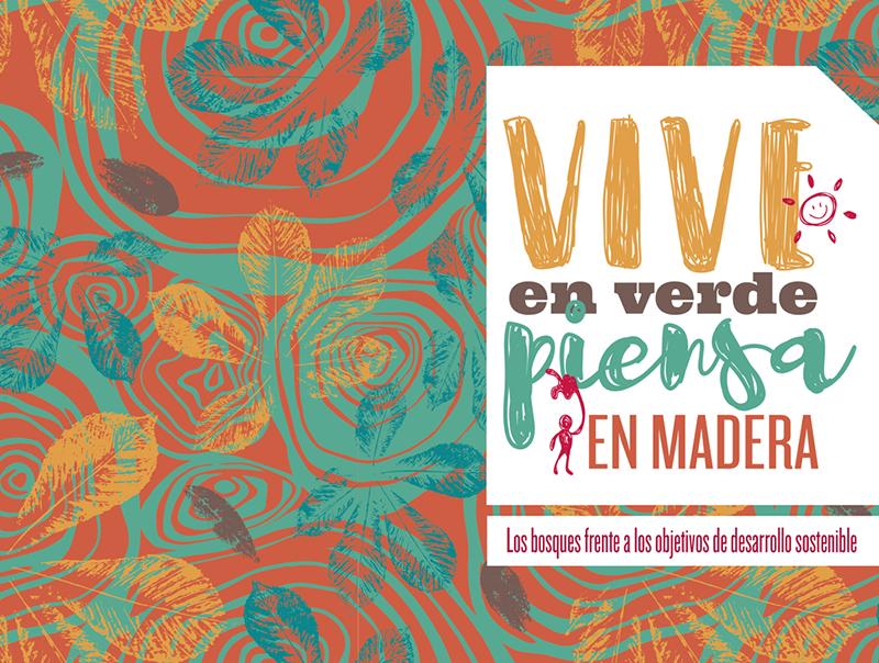 """ASMADERA: Proyecto """"Vive en Verde, Piensa en Madera"""""""